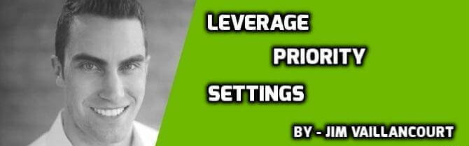 Leverage Priority Settings