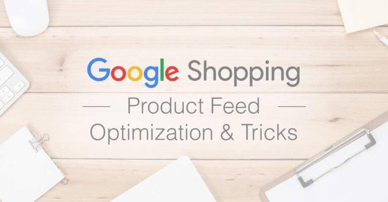 Google Shopping Feed Optimization